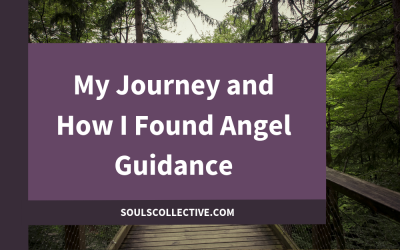 My Journey and How I Found Angel Guidance