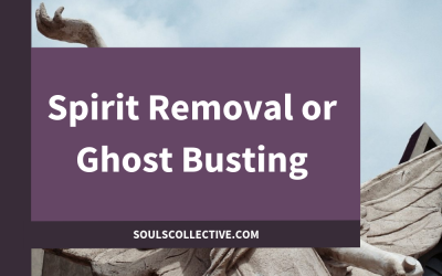 Spirit Removal or Ghost Busting