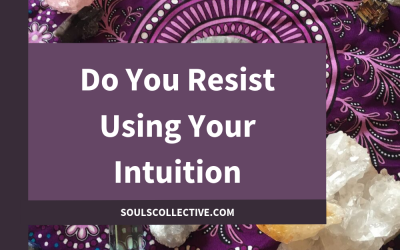 Do You Resist Using Your Intuition?
